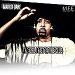 Marco Dane The Girl I Met At The Club - Single