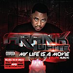 Frank White My Life Is A Movie (Deluxe Version)