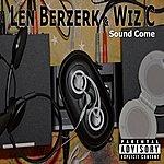 Len Berzerk Sound Come - Single