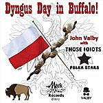 John Valby Dyngus Day In Buffalo (Feat. Those Idiots)