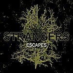 The Strangers Escapes