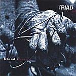 Triad Blood + Karma