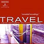 Travel Recorded/Recordings