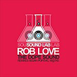 Rob Love The Dope Sound (Ep)
