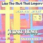 Jolinko Tsongo Like The Mist That Lingers - Sketches 2 (Asian Mist)