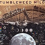 Tumbleweed Mile Devil's In The Details