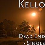 Kello Dead End - Single