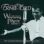 Tennessee Ernie Ford Wayfaring Pilgrim - Vol. 1