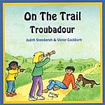 Troubadour On The Trail