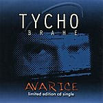 Tycho Brahe Avarice (Single)