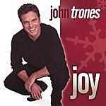 John Trones Joy