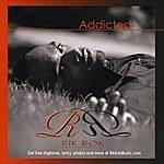 Rik Rok Addicted