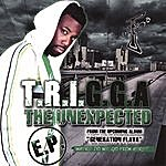 "Trigga Generation Flava ""The Unexpected Ep"""