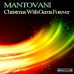 Mantovani Christmas With Gems Forever