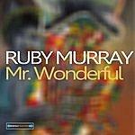 Ruby Murray Mr. Wonderful