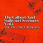 The Pro Arte Orchestra The Gilbert And Sullivan Overtures, Volume One