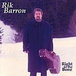 Rik Barron Right To The Bone