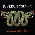Rivercity Seven Sidewinder Stitches Time