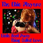 Ohio Players Little Soul Party