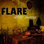 Flare Dirty Moves