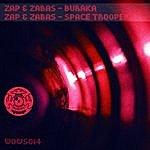 Zap Buraka / Space Troopers