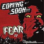 Coming Soon Fear Ep