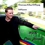 Dan Jones Overcome A Fear Of Flying: Self Hypnosis - Single