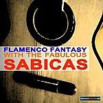 Sabicas Flamenco Fantasy With The Fabulous Sabicas Remastered