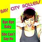 Bay City Rollers Bye Bye Baby