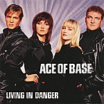 Ace Of Base Living In Danger (The Remixes)