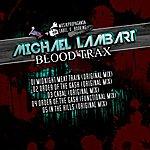Michael Lambart Blood Trax