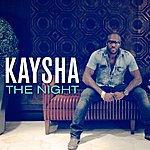 Kaysha The Night - Single