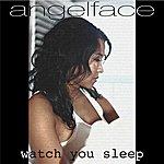 Angelface Watch You Sleep (Single)