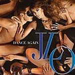 Jennifer Lopez Dance Again (Feat. Pitbull)