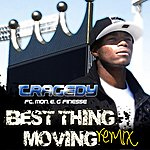 Tragedy Best Thing Moving Remix (Feat. Mon. E. G & Finesse) - Single