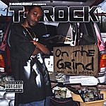 T-Rock On The Grind: Rock Solid Edition