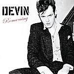 Devin Romancing