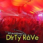 Reason Dirty Rave - Single