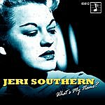 Jeri Southern What's My Name