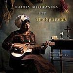 Radha Botofasina The Spirituals