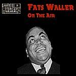 Fats Waller Fats Waller On The Air