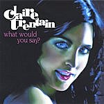 Claire Trentain What Would You Say? (Single)