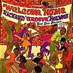 Richard 'Groove' Holmes Welcome Home! Soul Jazz Masters