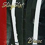 Slingshot Braces