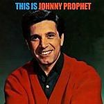 Johnny Prophet This Is Johnny Prophet