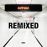 Moby Destroyed (Remixed)
