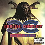 Crucial Conflict Good Side Bad Side (Explicit Version)