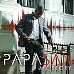 Papa San My Story