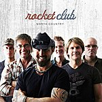 The Rocket Club North Country