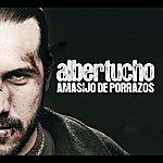 Albertucho Amasijo De Porrazos (Itunes Exclusive)